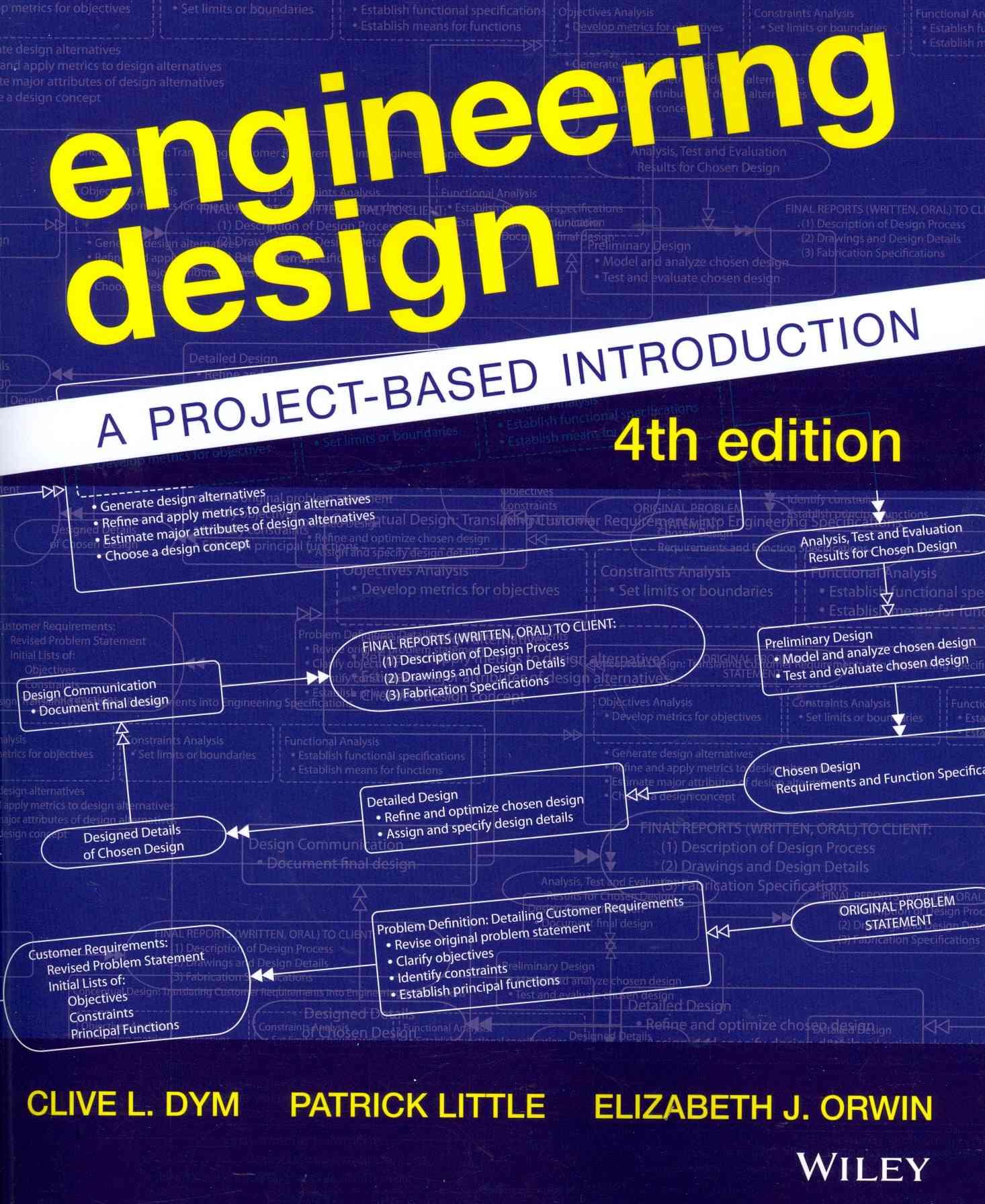 Engineering Design By Dym, Clive L./ Little, Patrick/ Orwin, Elizabeth