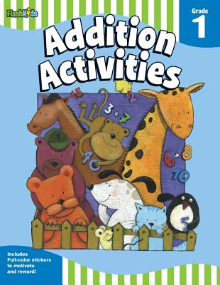 Addition Activities: Grade 1 By Berkowitz, Eliza/ Garofoli, Viviana (ILT)